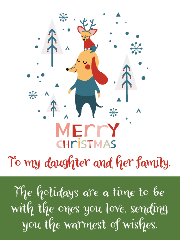 Time for Family- Merry Christmas Card for Daughter and Her Family