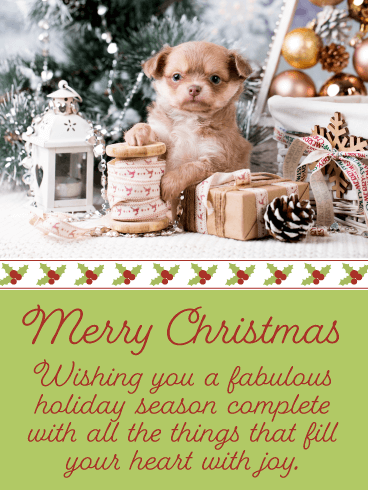 Beautiful Holiday Puppy - Merry Christmas Card for Everyone