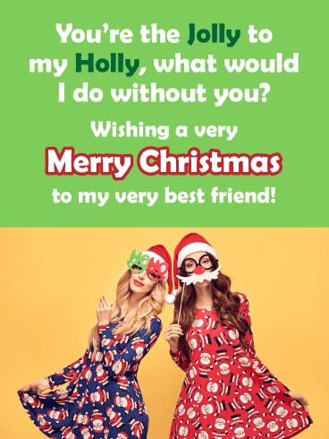 Holly Jolly - Merry Christmas Card for Friends
