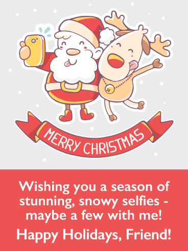 Santa Selfie - Merry Christmas Card for Friends