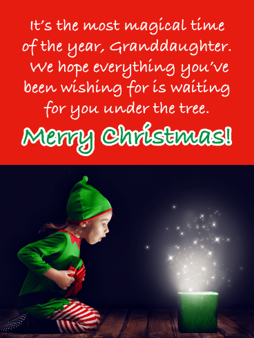 The Most Magical Time is Here! - Merry Christmas Card for Granddaughter