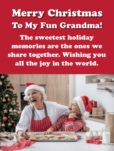 The Sweetest Holiday Memories - Merry Christmas Card for Grandma