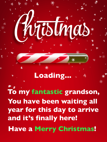 Its finally here merry christmas card for grandson birthday merry christmas card for grandson m4hsunfo