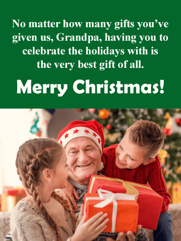 What a Beautiful Moment! - Merry Christmas Card for Grandpa