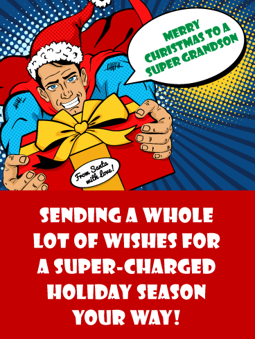Super Holidays - Merry Christmas Card for Grandson