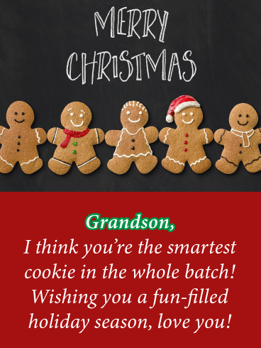Smartest Gingerbread Cookie - Merry Christmas Card for Grandson