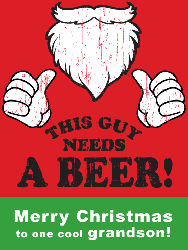 Santa's Beer/Beard - Funny Christmas Card for Grandson