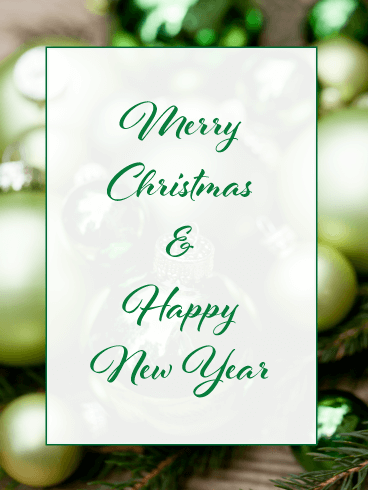 Holiday Ornaments - Merry Christmas and Happy New Year Card