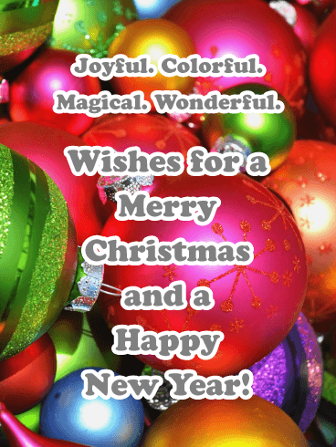 Colorful Christmas Ornaments - Merry Christmas and Happy New Year Card
