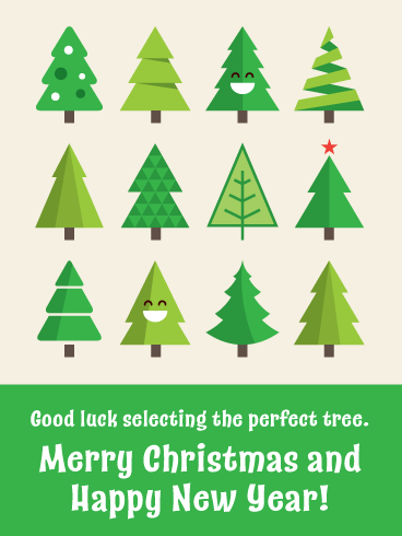 The Perfect Christmas Trees - Merry Christmas and Happy New Year Card