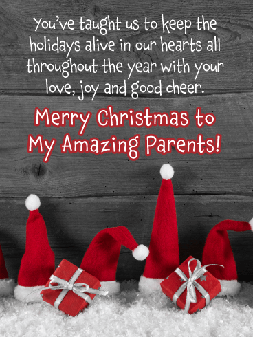Love, Joy and Good Cheer - Merry Christmas Card for My Amazing Parents