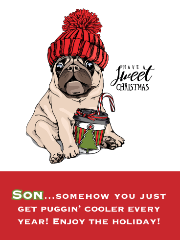 Puggin' Cool - Merry Christmas Card for Son