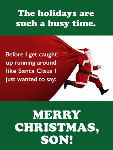 Run Santa Claus - Merry Christmas Card for Son