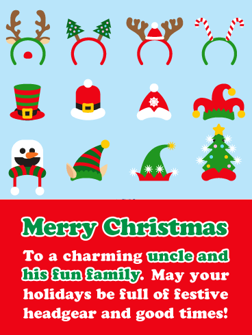 Festive Headgear - Merry Christmas Card for Uncle and Family