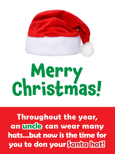 Santa's Hat - Merry Christmas Card for Uncle