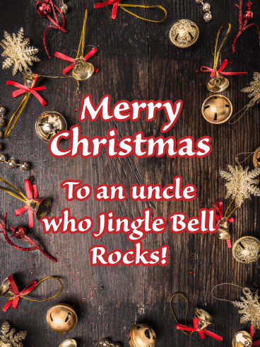 Jingle Bell Rock - Funny Merry Christmas Card for Uncle
