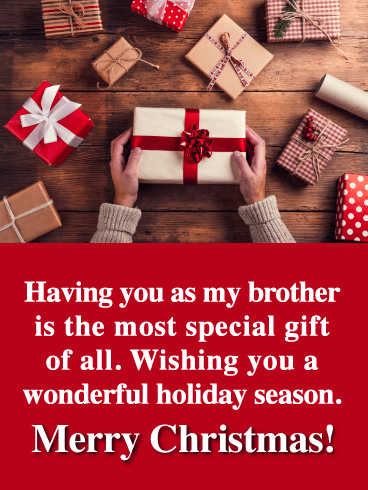 The Most Special Gift of All - Merry Christmas Card for Brother