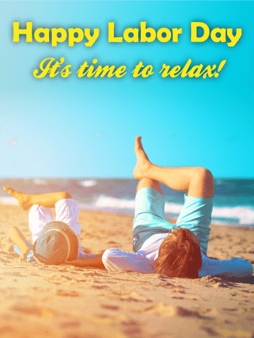 Time to Relax! Happy Labor Day Card