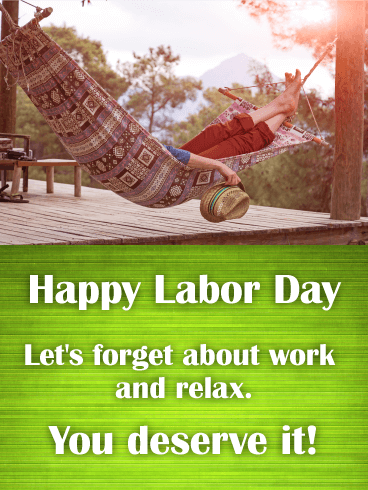 Forget About Work! Happy Labor Day Card