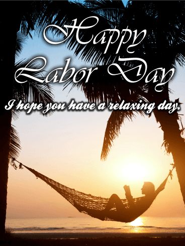 Nice & Chillin Day - Happy Labor Day Card