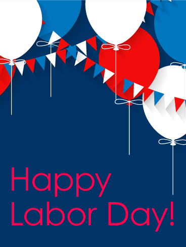 Labor day cards 2019 happy labor day greetings 2019 birthday joyful balloon happy labor day card m4hsunfo