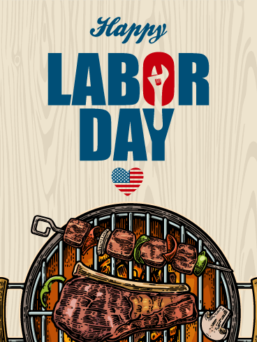 Time for Break! Happy Labor Day Card