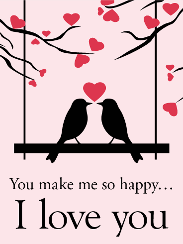 You Make Me so Happy - Love Card