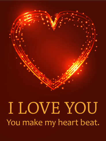You Make My Heart Beat - Love Card