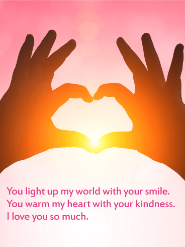 You Light Up my World - Love Card