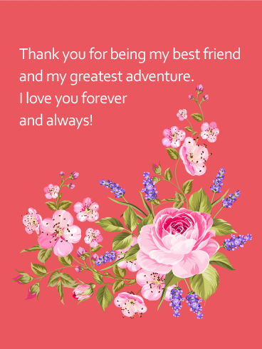 To my Best Friend & Greatest Adventure - Love Card