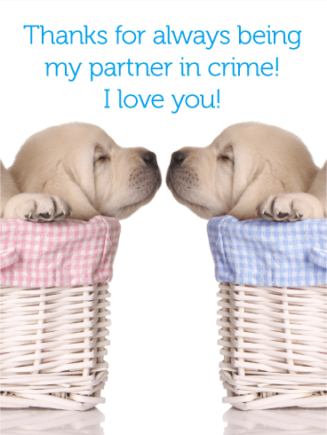 To my Partner in Crime - Love Card