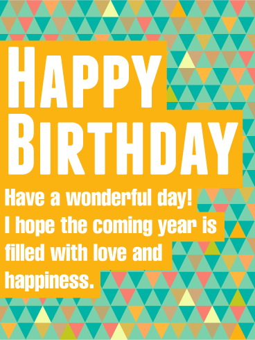 Have a Wonderful Day! Happy Birthday Wishes Card