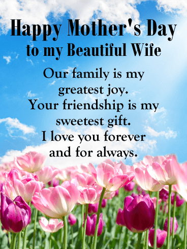 To my Beautiful Wife - Happy Mother's Day Card