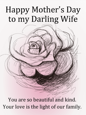 To my Darling Wife - Happy Mother's Day Card