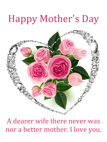 To my Precious Wife - Happy Mother's Day Card