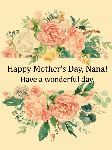 To my Nana - Gorgeous Happy Mother's Day Card