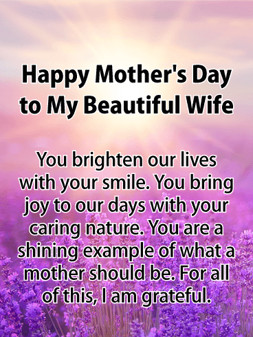 You Brighten Our Lives! Happy Mother's Day Card for Wife