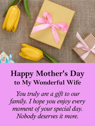 You are a Gift! Happy Mother's Day Card for Wife