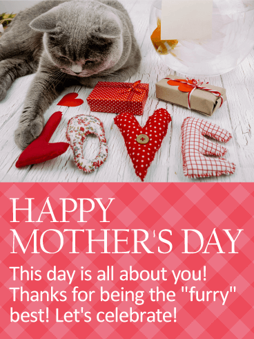Happy Mother's Day. This day is all about you! Thanks for being the