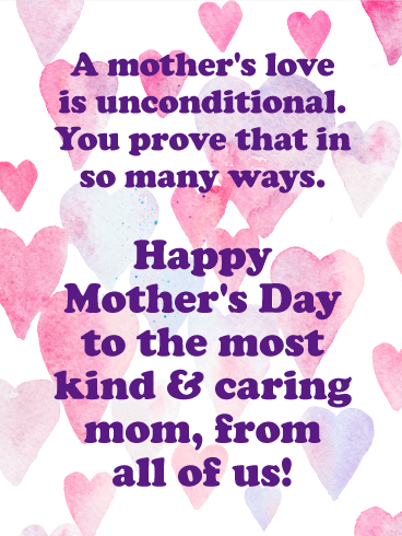 To the Most Kind Mom - Happy Mother's Day Card