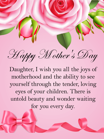 Happy mothers day wishes for daughter birthday wishes and happy mothers day daughter i wish you all the joys of motherhood and the m4hsunfo