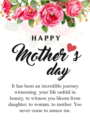 Happy mothers day wishes for daughter birthday wishes and happy mothers day it has been an incredible journey witnessing your life unfold in beauty m4hsunfo