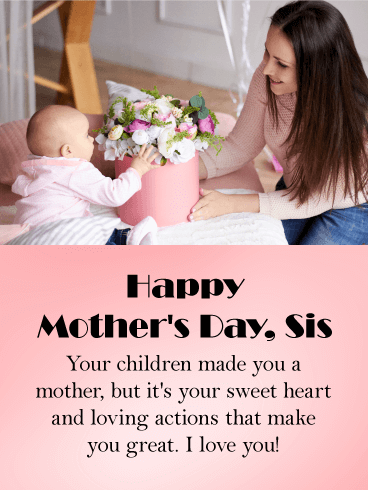 To my Amazing Sister - Happy Mother's Day Card