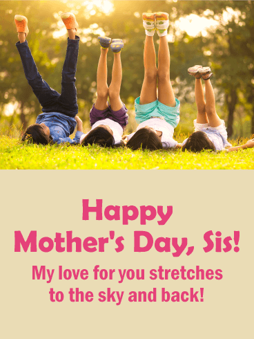 To the Best Sister - Happy Mother's Day Card