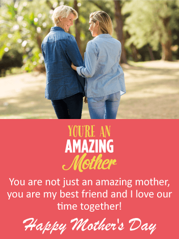 Love Our Time Together! Happy Mother's Day Card