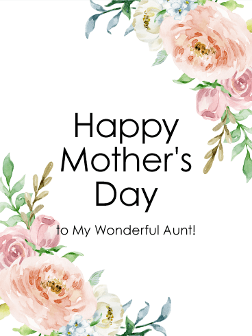 to my wonderful aunt happy mother s day card birthday greeting