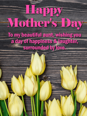 To my Beautiful Aunt - Happy Mother's Day Card