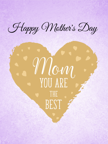 You are the Best! Happy Mother's Day Card