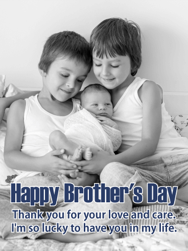 Lucky to Have You - Happy Brother's Day Card