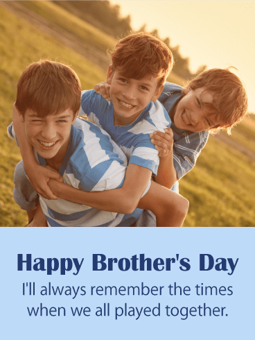 Precious Memories - Happy Brother's Day Card